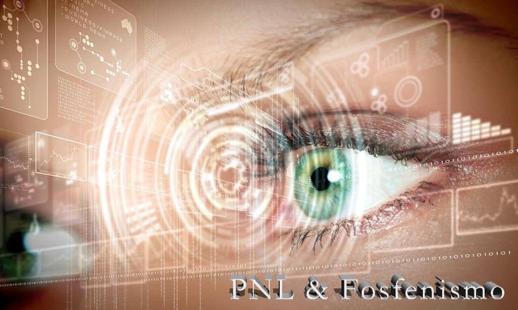 PNL y fosfenos