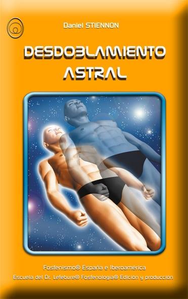 Desdoblamiento astral, viaje astral